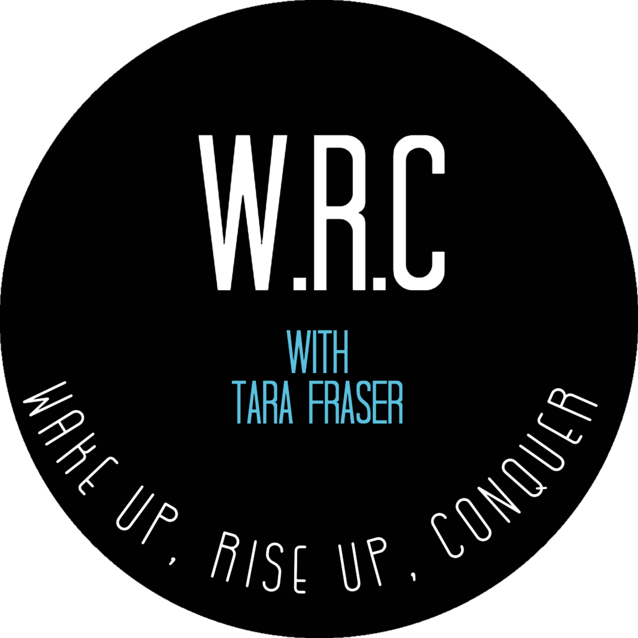 Wake up, Rise up, Conquer